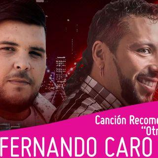 DESIEL ft FERNANDO CARO - Otra Vez  / Canción recomendada en Estación Gng