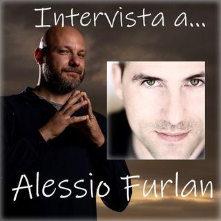 #31 Intervista: Alessio Furlan