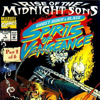"""Unspoken Issues #41b - """"Rise of the Midnight Sons"""" - """"Spirits of Vengeance"""" #1"""