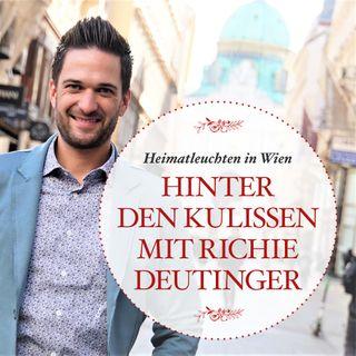 Heimatleuchten in Wien: Hinter den Kulissen mit Richie Deutinger - #24