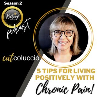 5 Tips for Living Positively with Chronic Pain