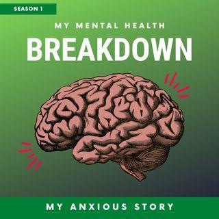 My Anxious Story