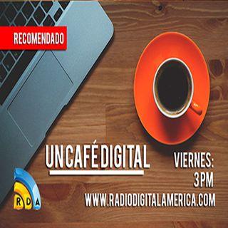 #UnCafeDigital con Ramiro Parias, Anuor Aguilar y Villadeleyvaonline.com