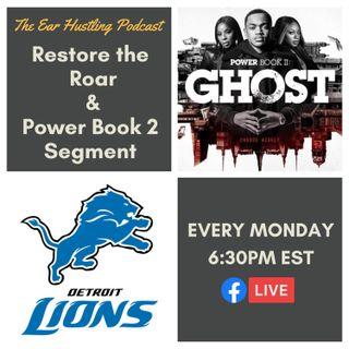 Restore the Roar/Power Book 2 Segment