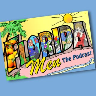 Florida Men: The Podcast - Season 2 Trailer