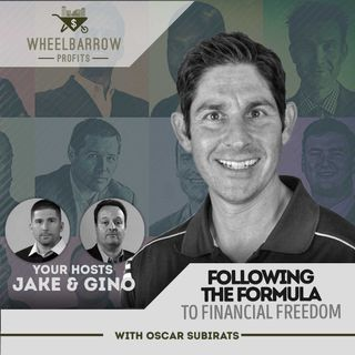 WBP - Following The Formula to Financial Freedom with Oscar Subirats