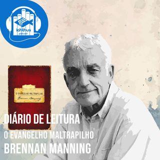 Dia 11 (cap. 11) | O evangelho maltrapilho (Brennan Manning) | Diário de leitura