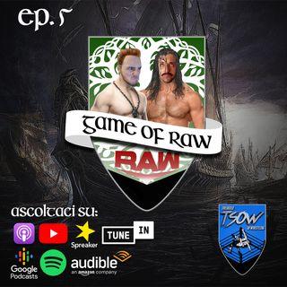 Chiamateci Nostradamus!!!! - Game Of RAW Podcast Ep. 5