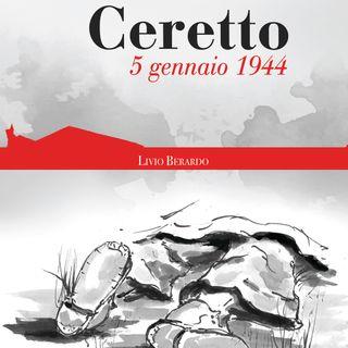 "Livio Berardo ""Ceretto 5 gennaio 1944"""