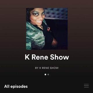 Episode 35 - K Rene Show Focus Is Your Business