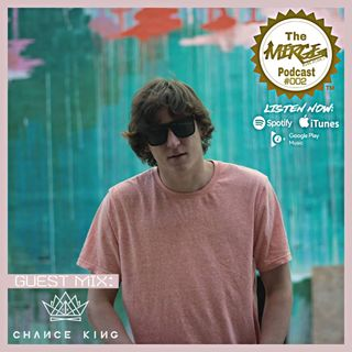 The Merge Music Podcast #002 guest mix: Chance King