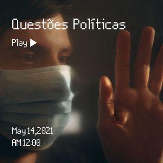 Questões Políticas - Diário de Um Pandêmico
