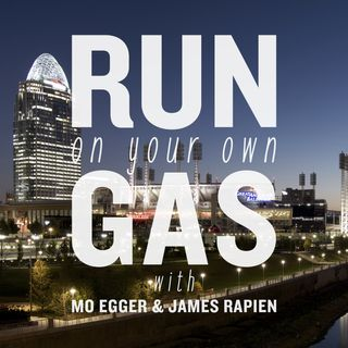 The Run On You Own Gas Podcast: Episode 12