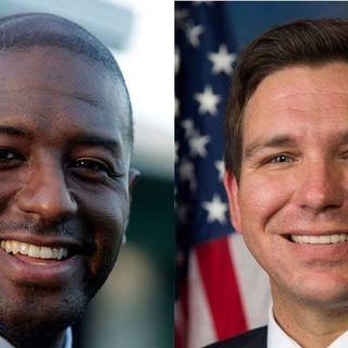 Florida Governor's Race: Gillum vs. DeSantis... Don't Believe the Hype!!  +