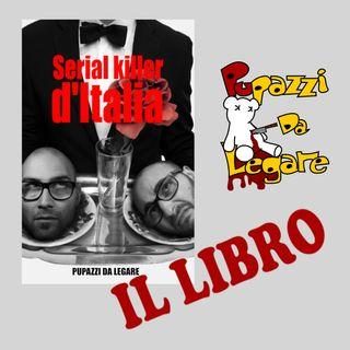 Special - E' uscito Serial Killer d'Italia... il libro!