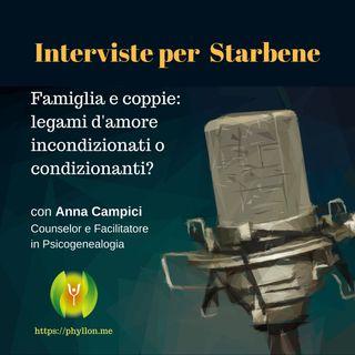 Famiglia e coppie: legami d'amore incondizionati o condizionanti? (Con Anna Campici - Facilitatore in Psicogenealogia)