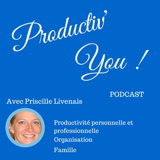 PRODUCTIV'YOU PODCAST EP 000