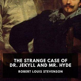 The Strange Case of Dr. Jekyll & Mr. Hyde by Robert Louis Stevenson – Chapter 5 – Read by Kristin Hughes