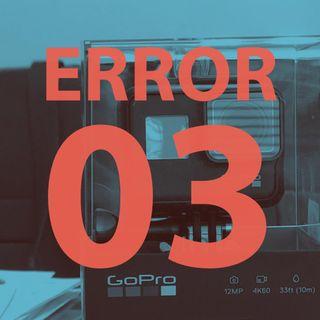 10: Error 03