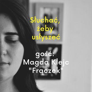 Magda Klejc (Frączek) - niepokorna katoliczka, wrażliwa mama, nie godzi się na patriarchat i nadużycia w Kościele, wspiera protesty kobiet