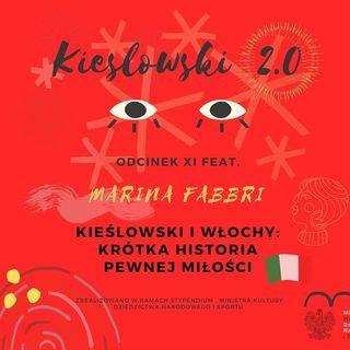 Podcast Kieślowski 2.0, odc. 11 - Marina Fabbri