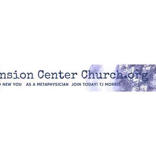 Ascension CENTER Church Org Metaphysical ACO w/TJ Morris & Friends
