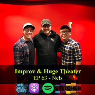 Improv & Huge Theater - Nels
