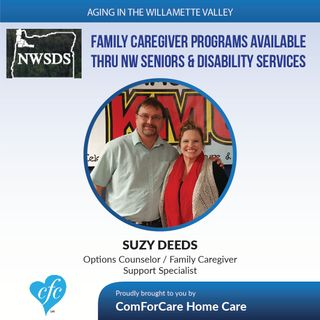 2/7/17: Suzy Deeds on Family Caregiver Programs Availalbe through her Company on Aging in Willamette Valley with John Hughes from ComForCare
