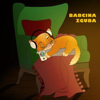Babcina Zguba | bajka | ŁDZ - Wierszyki z Fabryki 👵🏻