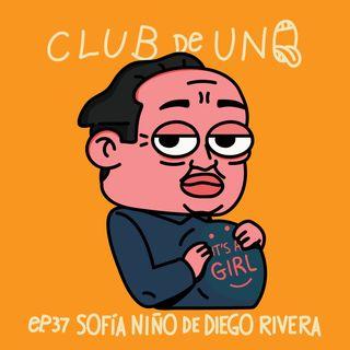 Episodio 37: Sofía Niño de Diego Rivera