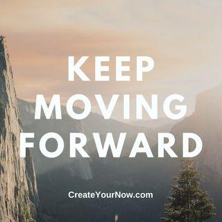 1900 Keep Moving Forward