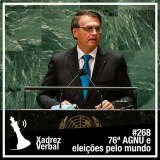 Xadrez Verbal #268 - 76ª Assembleia Geral da ONU