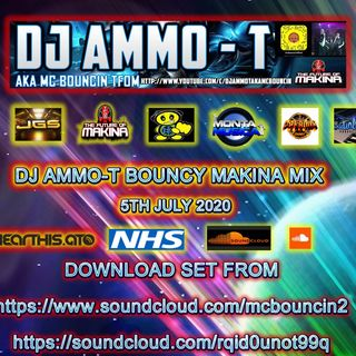 DJ AMMO-T - BOUNCY SET 5-7-2020 BOUNCY MAKINA SET (BRAND NEW TUNES)