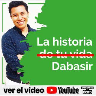 La Historia de Dabasir