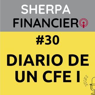 #30 Diario de un CFE I