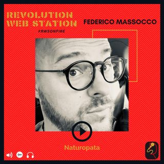 INTERVISTA FEDERICO MASSOCCO - NATUROPATA
