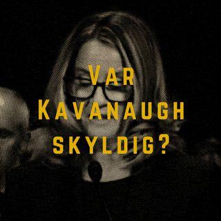 Var Kavanaugh skyldig?