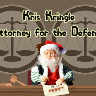 Kris Kringle, Attorney for the Defense