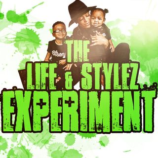 Life N Stylz Experiment