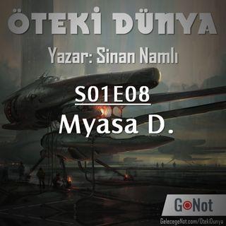 S01E08: Myasa D.