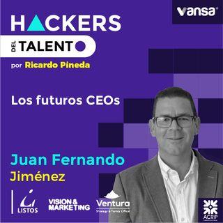 056. Los futuros CEOs - Juan Fernando Jiménez (Listos, Visión & Marketing y Ventura)  -  Lado A