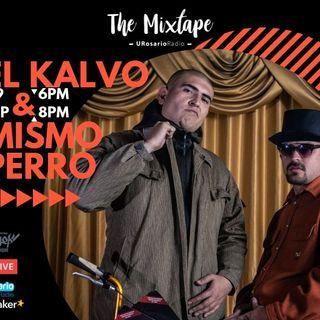 El Kalvo, Mismo Perro y MC Blay