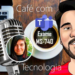 #10 - Troubleshooting para Microsoft Teams (preparatório p/ Exame MS-740)