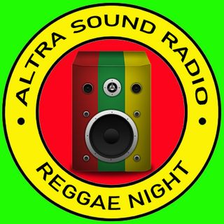 ALTRA SOUND RADIO 2020 PRESENTS REGGAE NIGHT 09-06-20