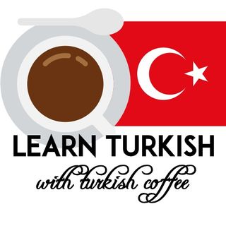 Episode 2- Turkish Coffee/Türk Kahvesi