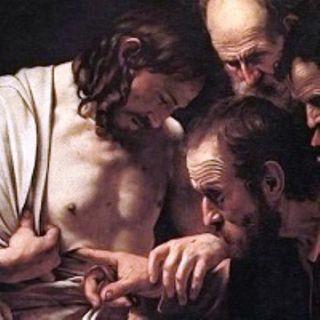 Non è vero che la fede non ha bisogno di ''toccare con mano''