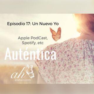 Episodio 17: Un Nuevo Yo