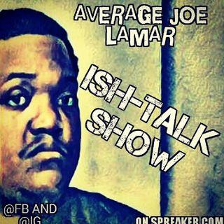 Episode 18 - Average Joe Lamar's Experience With Wal-Mart