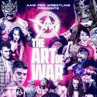 ENTHUSIASTIC REVIEWS #9: AAW The Art Of War 2019 Watch-Along