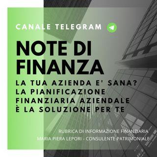 Note di Finanza | La Pianificazione Finanziaria Aziendale per un'azienda sana